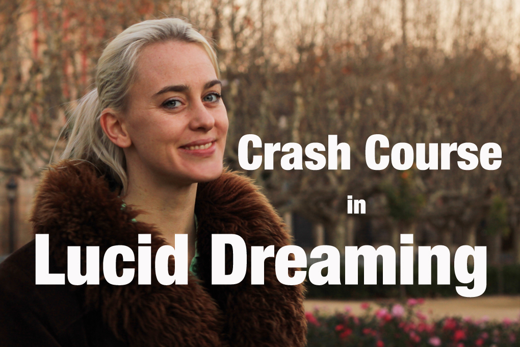 Crash Course in Lucid Dreaming