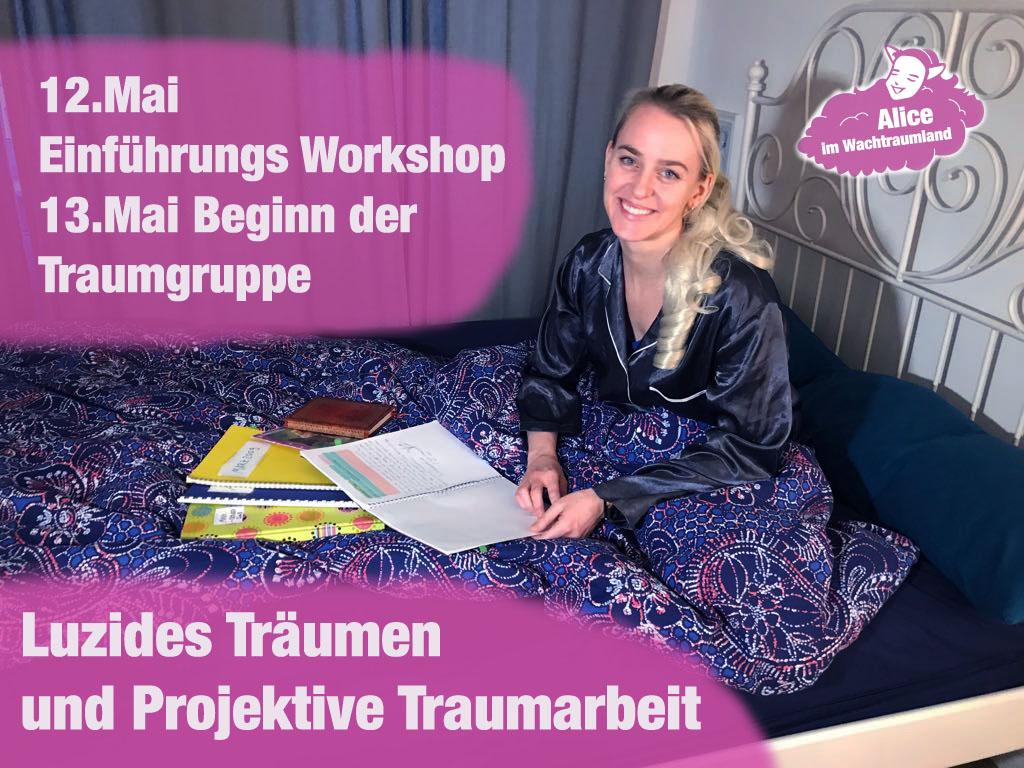 Luzides Träumen und Projektive Traumarbeit Workshop und Traumgruppe im Mai